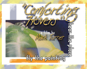 "DVD Cover for ""Comforting Hovers"" a film by Mark Turner"