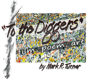 "DVD Cover for ""To the Diggers"" a film by Mark Turner"
